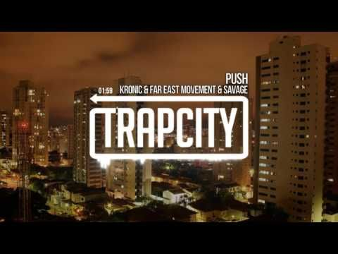 Kronic & Far East Movement & Savage - Push - Bodycombat 68