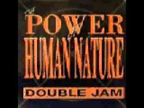 Double Jam - The Power of Human Nature (Ibiza Booleg Mix) HQ