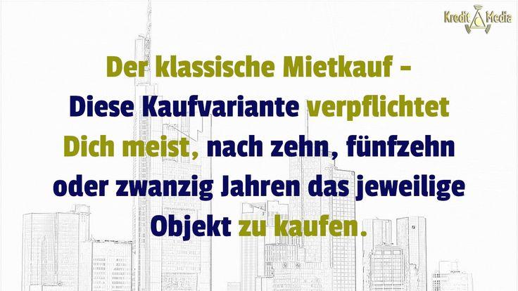 Kredit.Media präsentiert - Mietkauf