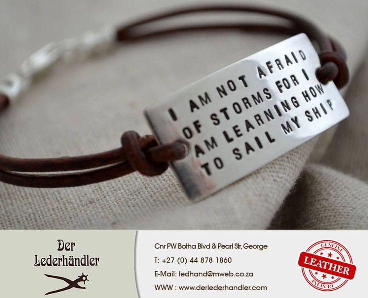 I am not afraid of storms for I am learning how to sail my ship. #Derlederhandler #Sunday #Motivation
