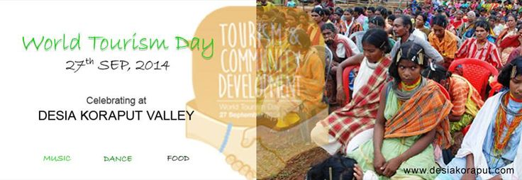 World tourism day 27th Sept 2014  Celebrating at Dasia Koraput Valley