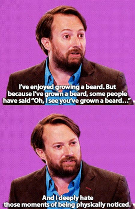 When someone looks at you: | 23 David Mitchell Quotes That Are Too Real For People Who Hate Everything