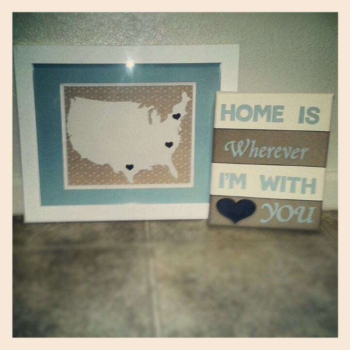 Cut out the states and hearts with my silhouette and painted the quote onto canvas. Perfect for our military lifestyle.