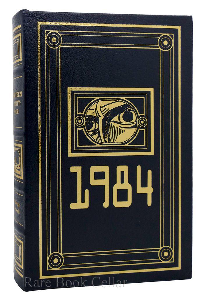 NINETEEN EIGHTY FOUR - 1984, George Orwell Easton Press rare books