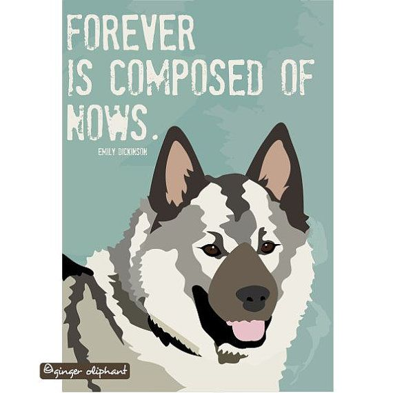 Norwegian Elkhound Art Print Emily Dickinson Quote by GoingPlaces2, $14.00