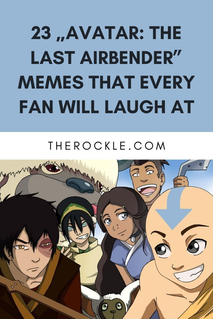 """23 """"Avatar: The Last Airbender"""" Memes That Every Fan Will ..."""