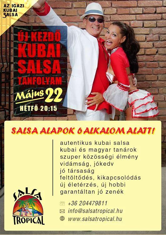 Teljesen új kezdő salsa tanfolyam május 22. hétfő 20:15h | 6 alkalmas!  Kedves leendő salsások, várunk mindenkit szeretettel!Jelentkezz e-mailben az info@salsatropical.hu címen http://salsatropical.hu