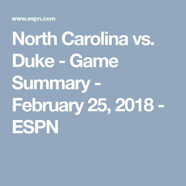North Carolina vs. Duke - Game Summary - February 25, 2018 - ESPN