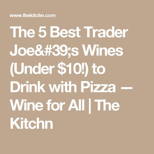 Best 25+ Trader joe's wine ideas on Pinterest | Trader joe hours ...