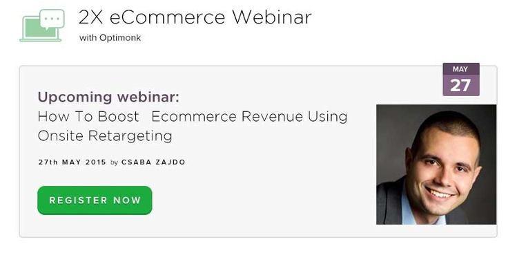 Csaba, our CEO hosts a WEBINAR on how you can leverage the technology of Onsite Retargeting to boost your conversions tomorrow, don't miss out on his awesome insights and tips! Save your spot on the link!