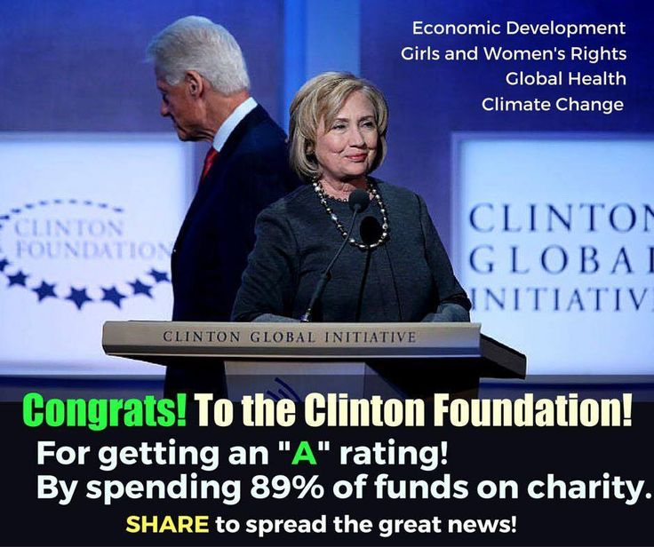 "Congrats! to the Clinton Foundation for getting an ""A"" rating, by spending 89% of funds on charity. ~ Donald, are you listening? Of course not, you're buying a Tom Tebow helmet with your charity funds. DB. ih"