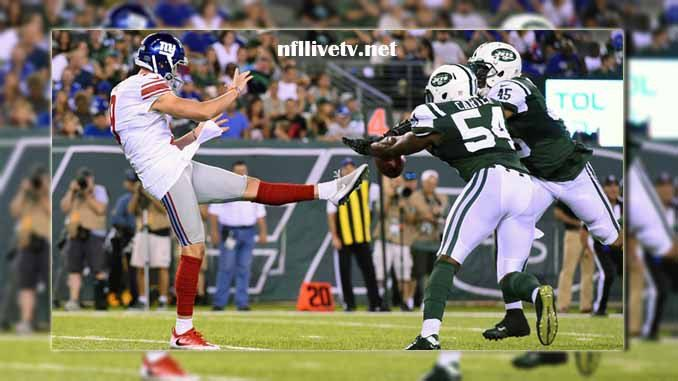 New York Jets vs New York Giants Live Stream Teams: Jets vs Giants Time: 7:30 PM ET Date: Saturday on 26 August 2017 Location: MetLife Stadium, East Rutherford TV: NAT New York Jets vs New York Giants Live Stream Watch NFL Live Streaming Online  The New York Jets plays the NFL games based...