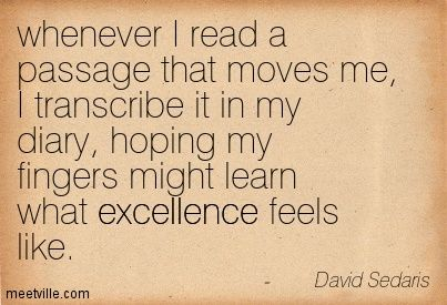 Quotes of David Sedaris About humor, death, best, fool, language, chaos, child, doubt, listening, people, love, fun, live, right, living, wo...