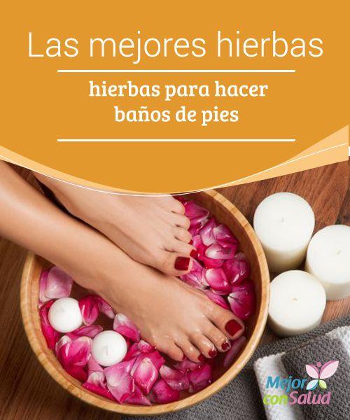 Las mejores hierbas para hacer baños de pies  Si los zapatos te han ajustado demasiado todo el día o caminado mucho te recomendamos que disfrutes de unos relajantes baños de pies.