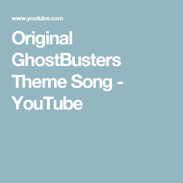 Original GhostBusters Theme Song - YouTube