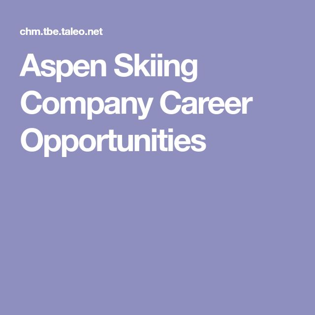 Aspen Skiing Company Career Opportunities