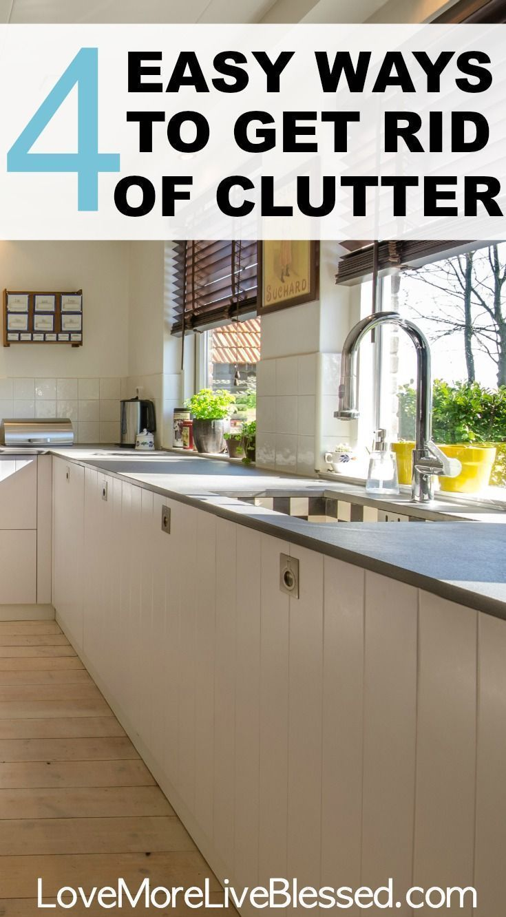Get Rid Of Clutter Simplify Declutter How To Be Organized