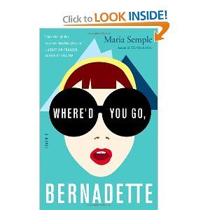 Where'd You Go, Bernadette: A Novel (Finished Sept. 2012): Books Fict, Books Worms, Quotes Books, Architects Books, 2012 Books, Books Movies Mus