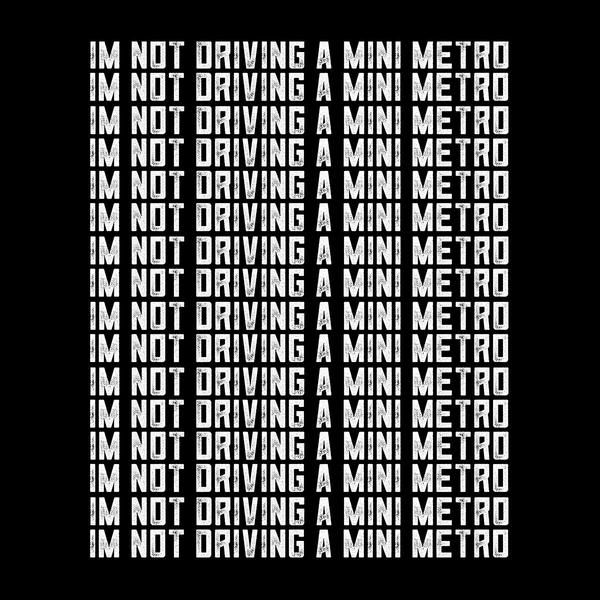Alan Partridge Im Not Driving A Mini Metro