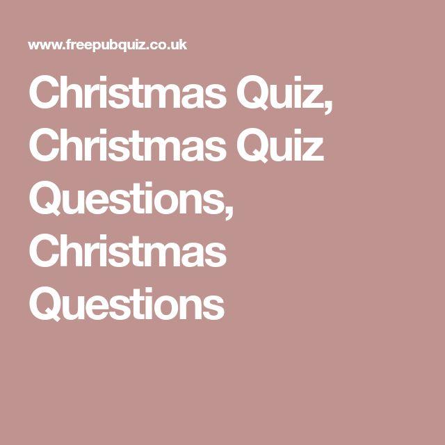 Christmas Quiz, Christmas Quiz Questions, Christmas Questions