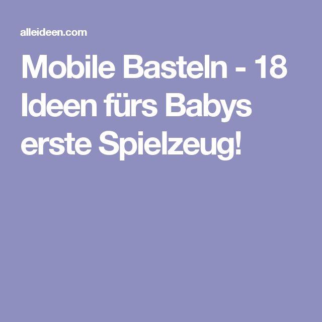 Mobile Basteln - 18 Ideen fürs Babys erste Spielzeug!