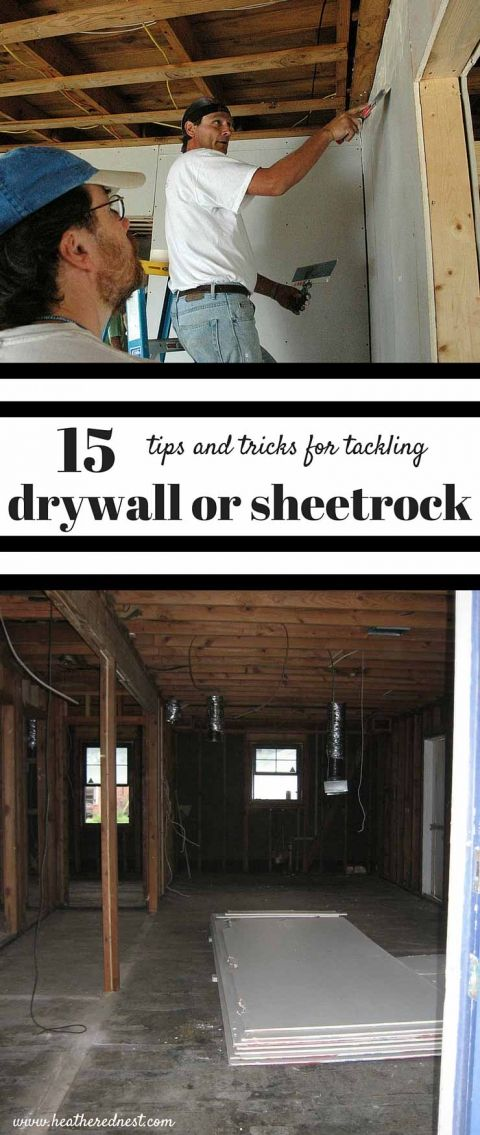 15 FANTASTIC DIY tips for hanging drywall and installing drywall from www.heatherednest.com