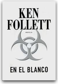 """""""En el blanco"""" de Ken Follet (terror)"""