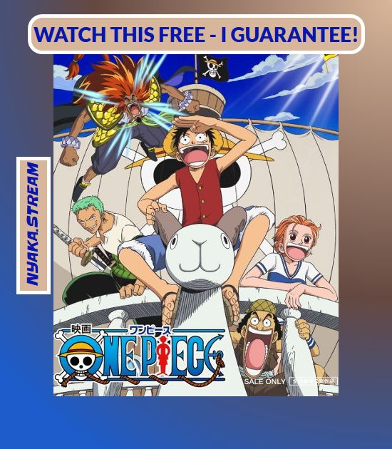 Watch One Piece Movie 1: The Great Gold Pirate Anime Online for Free - All Episodes accessible at Animey until the end of times. Streaming of Full Episodes begins right away - take a look yourself!