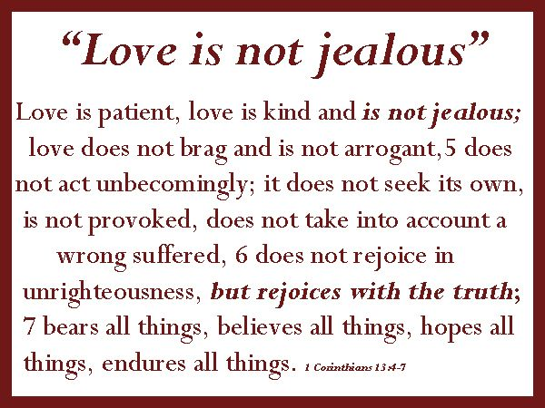 Love Is Not Abuse Quotes | What is the cure for jealousy? Love is the cure for jealousy! | The ...