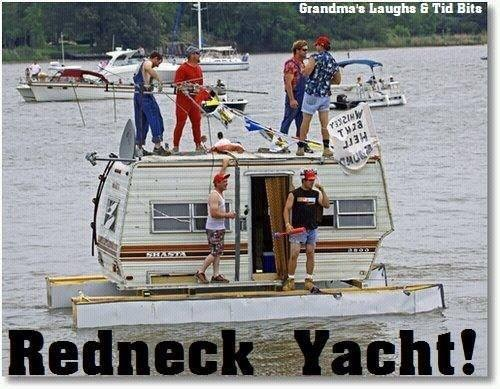 .Redneck Yacht! Look! They have Satellite and everything! LOL