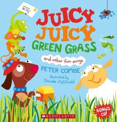 (Own) Juicy Juicy Green Grass and other songs Peter Combe with CD