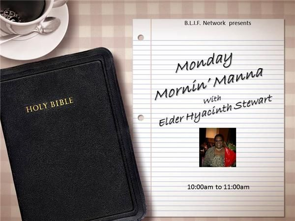 Monday Mornin Manna 10/26 by BLIF NETWORK | Christianity Podcasts