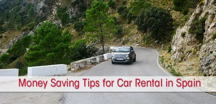 Money Saving Tips for Car Hire in Spain Budget Tips for