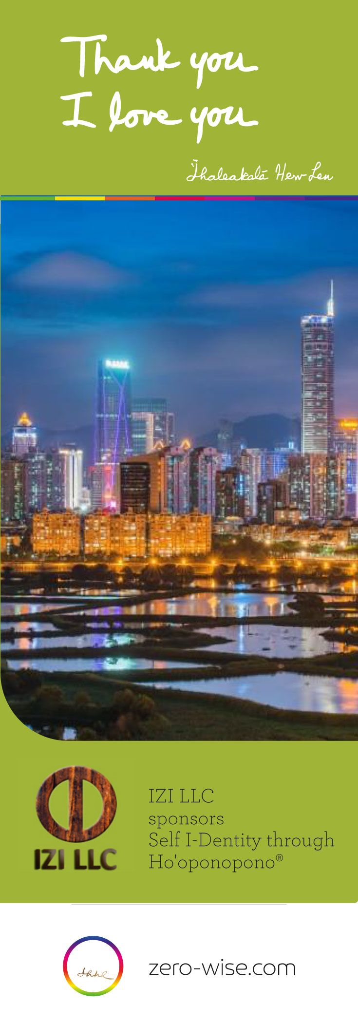 IZI LLC  sponsors Self I-Dentity through   Ho'oponopono® BUSINESS   You're Invited to Shenzhen, China! December 10-11, 2016  (English with Chinese translation)