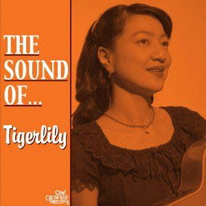 The Sound of… Tigerlily.