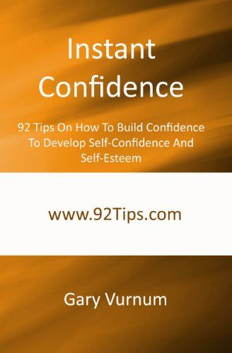How to gain confidence and self esteem tips