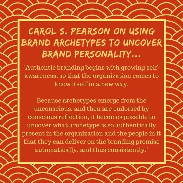 Carol S. Pearson on Brand Archetypes #branding #brandpersonality #brandarchetypes