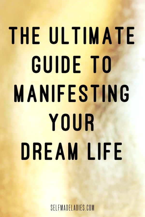 The Ultimate Law of Attraction and Manifestation Guide – How to Manifest Your Dreams