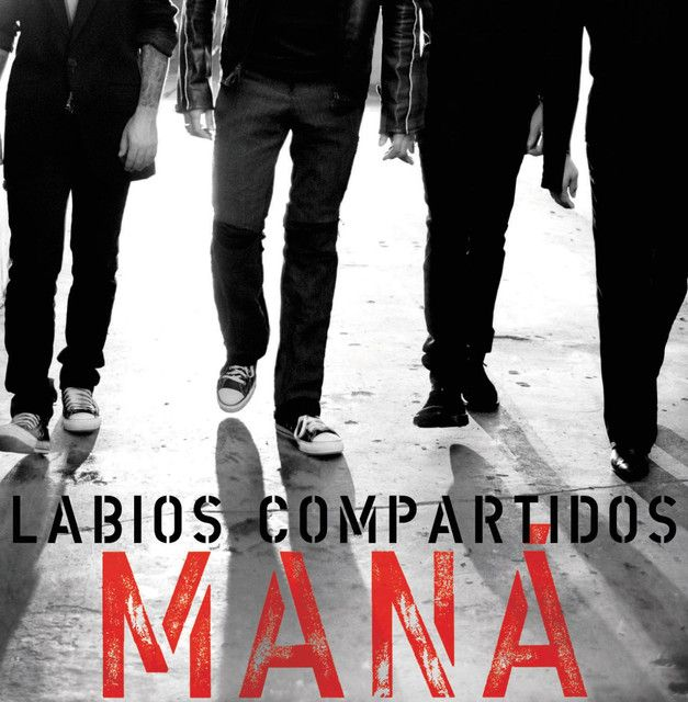 Labios Compartidos - Radio Edit, a song by Maná on Spotify