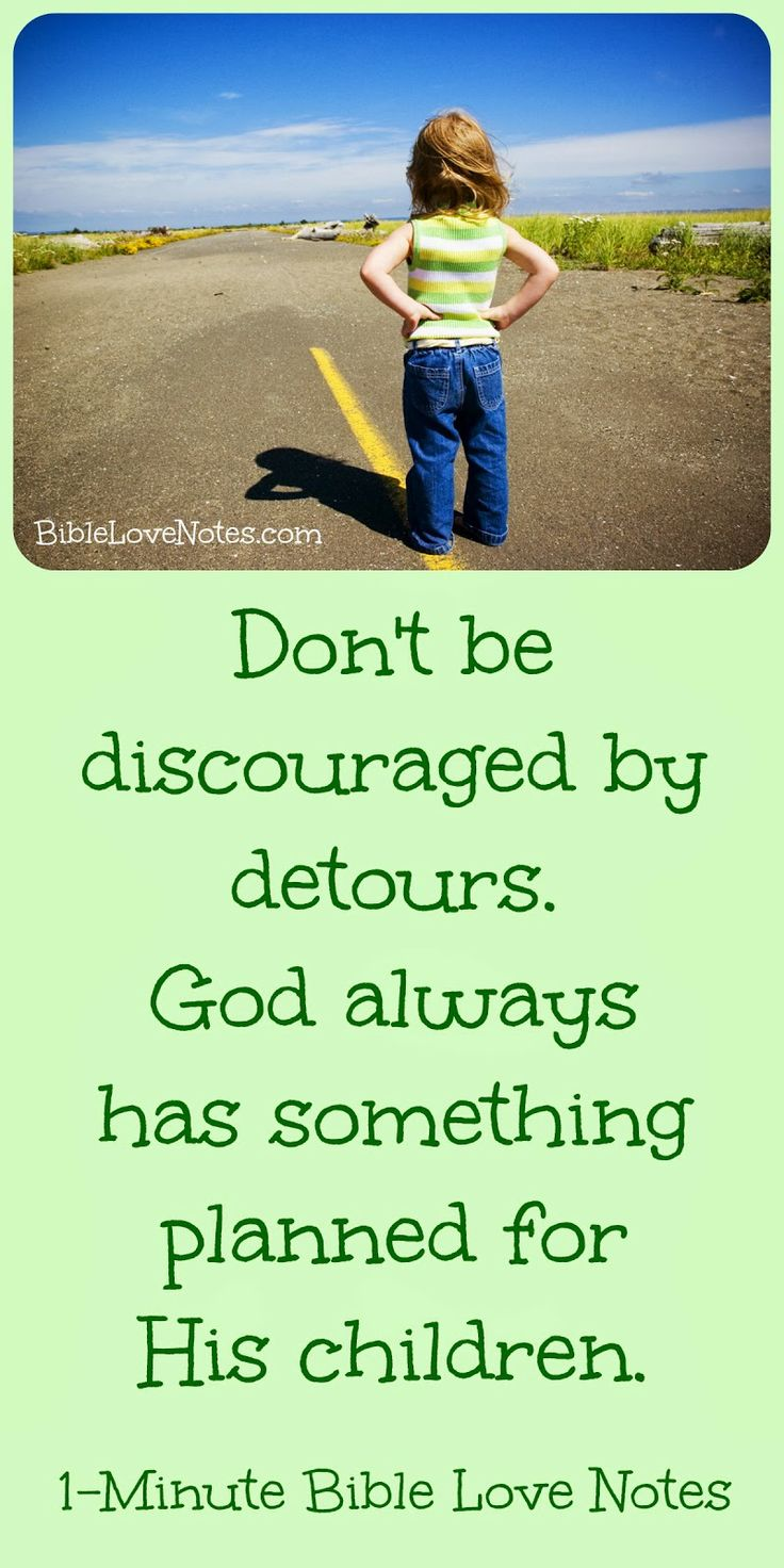 God uses detours and delays in ways we never could have imagined Double click image