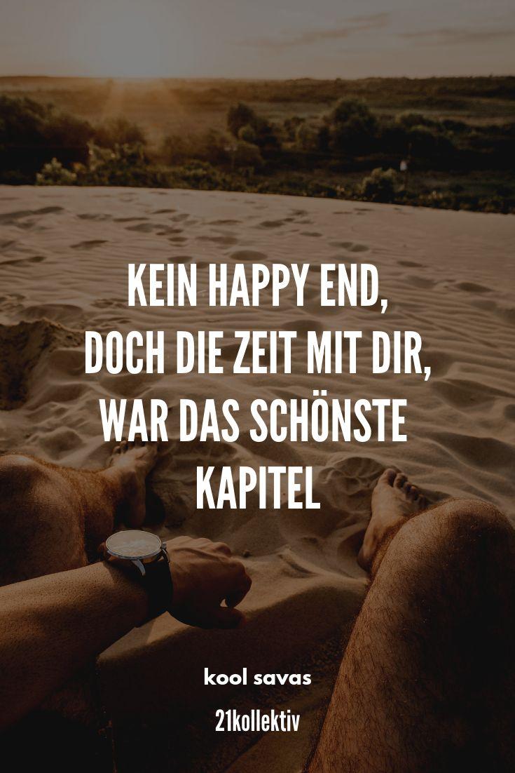 Kein Happy End, doch die Zeit mit dir, war das schönste Kapitel. | Spruch des T… – Miss Verständnis