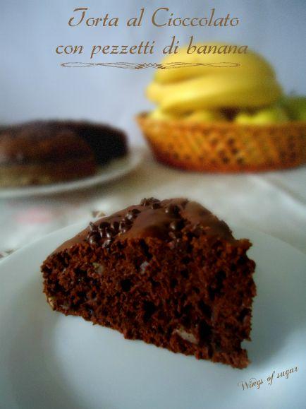 Torta al cioccolato con pezzetti di banana ricetta - una torta semplice da realizzare al gusto di cioccolato e banane - Wings of sugar blog