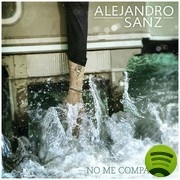 No Me Compares by Alejandro Sanz on Spotify