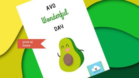 Avo Wonderful Day Digital Card Cute Avocado With Avocado Pun Message Perfect To Wish Someone A Good Day Cute Avocado Cards Avocado Puns