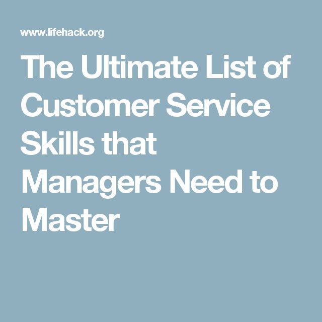 The Ultimate List of Customer Service Skills that Managers Need to Master
