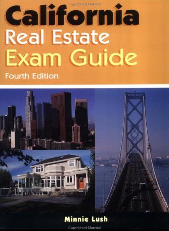 California Real Estate Exam Guide « LibraryUserGroup.com – The Library of Library User Group
