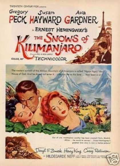 THE SNOWS OF KILIMANJARO (1952) - Gregory Peck - Susan Hayward - Ava Gardner - Hildegarde Neff - Based on the book by Ernest Hemingway - Directed by Henry King - 20th Century-Fox - Magazine Ad.