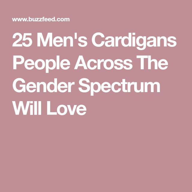 25 Men's Cardigans People Across The Gender Spectrum Will Love