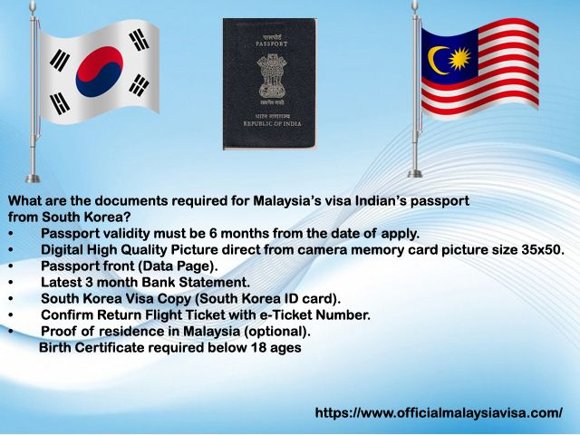 What Are The Documents Required For Malaysia S Visa Indian S Passport From South Korea Passport Online Visa Online Malaysia