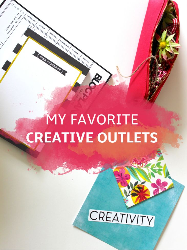 My Favorite Creative Outlets